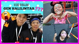 VLOG DIBAJAK GEN HALILINTAR !!! Google For Indonesia 2017 and Outdoor Play with ELC