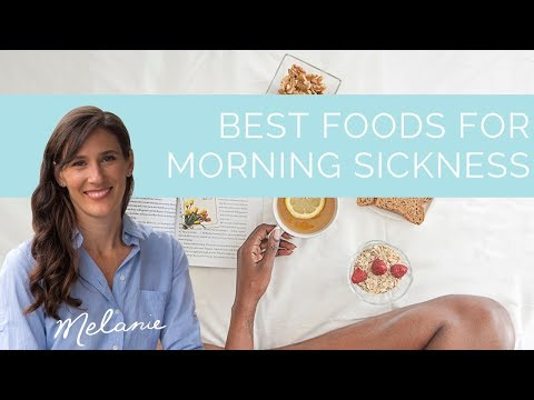 Best foods for morning sickness | Nourish with Melanie #71