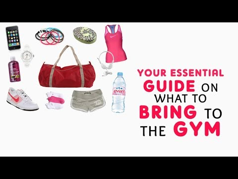 Your essential guide on what to bring to the gym