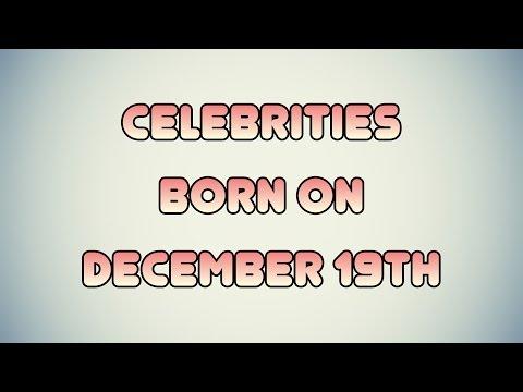 Celebrities born on December 19th