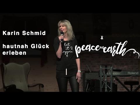 Peace on Earth - hautnah Glück erleben   Karin Schmid