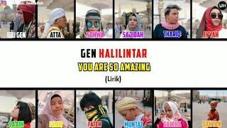 You Are So Amazing Lirik - Gen Halilintar (Terbaru 2020) | Gen Halilintar Song Lirik