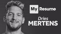 Dries Mertens: My Resume | The Napoli And Belgium Striker In His Own Words