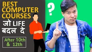 Best Computer Courses After 10th & 12th    Diploma   Degree   Certification