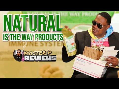 EP 166 Master P Reviews Unboxing NATURAL IS THE WAY PRODUCTS