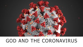 God And The Coronavirus