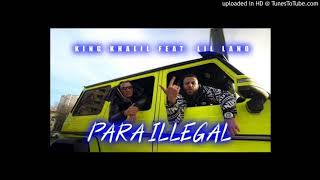 KING KHALIL feat. LIL LANO - PARA ILLEGAL (Instrumental)