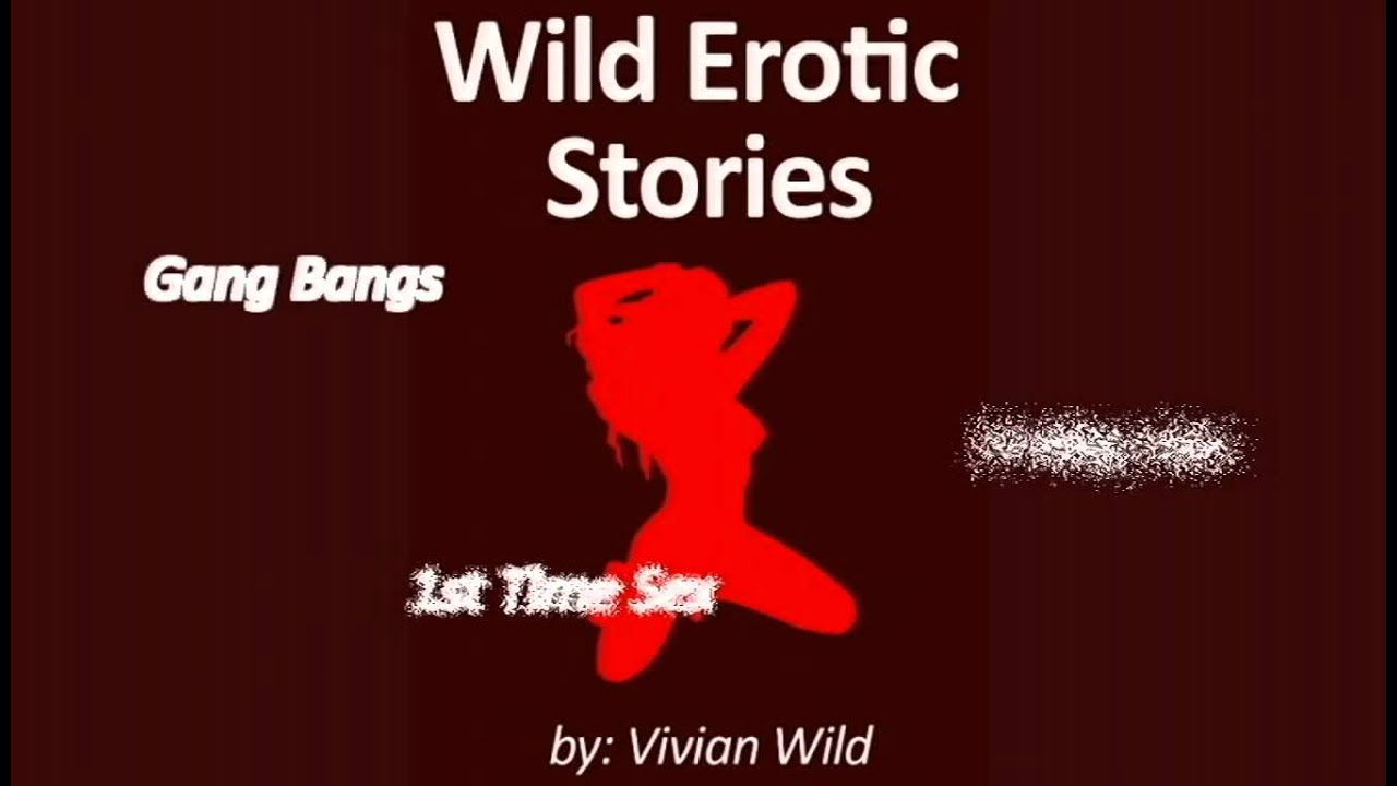 Erotic Xxx Porno Vivian Wild Sex Stories For Your Kindle Hot