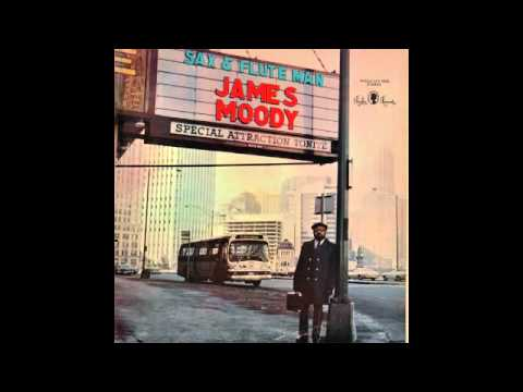 James Moody - First thing in the morning (HQ)