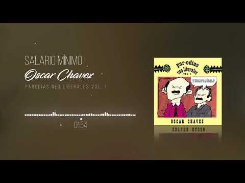 Oscar Chávez - Salario Mínimo from YouTube · Duration:  3 minutes 46 seconds