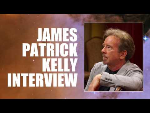 James Patrick Kelly Interview