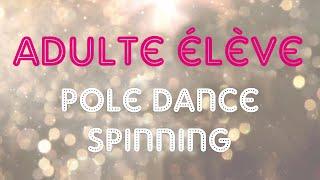 Adulte Élève • Pole Dance Spinning • Aerial Combo Challenge • Printemps 2021