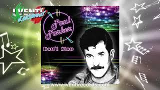 Paul Parker - Don't Stop HI NRG