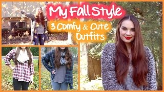 My Fall Style: 3 Comfy & Cute Outfits!