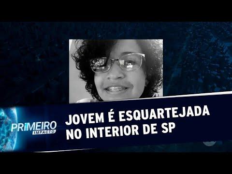 Adolescente Desaparecida é Encontrada Esquartejada No Interior De SP | Primeiro Impacto (12/06/19)