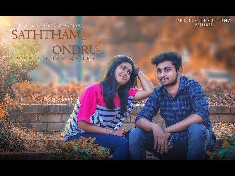 Saththam Ondru - New Tamil Short Film 2018