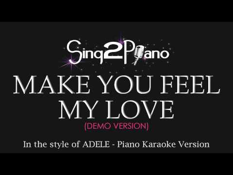 Make You Feel My Love (Piano Karaoke Version) ADELE