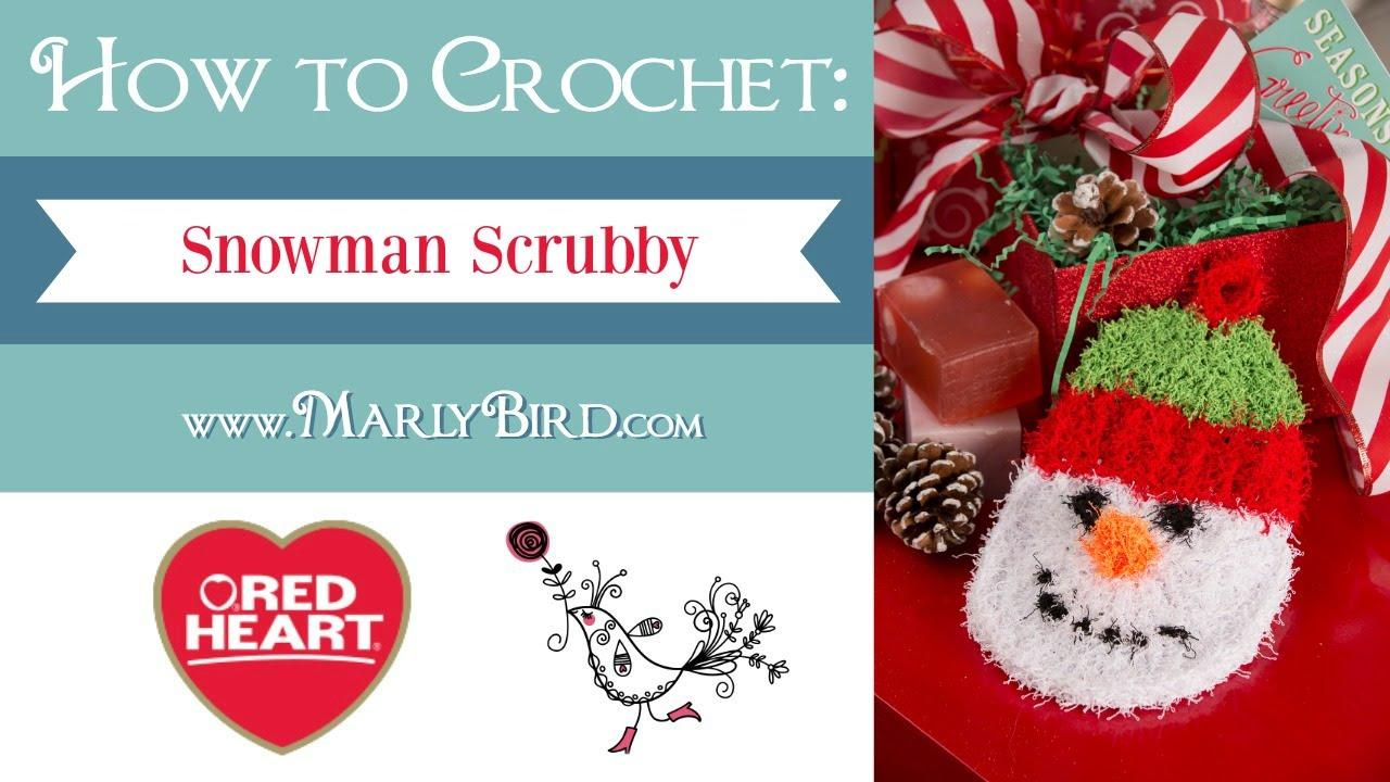 Learn How To Crochet The Snowman Scrubby In Red Heart Scrubby Yarn