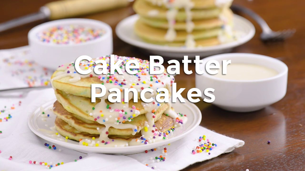 Cake Batter Pancakes Youtube