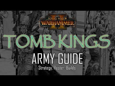 TOMB KINGS ARMY GUIDE! - Total War: Warhammer 2