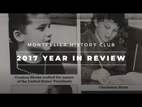 Montpelier History Club Year in Review 2017
