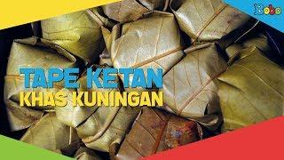 Indonesiaku - Tape Ketan Oleh Oleh Khas Kuningan