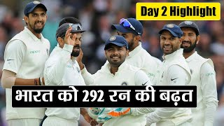 India lead by 292 runs with 8 wickets remaining, Day 2 Highlight . ...