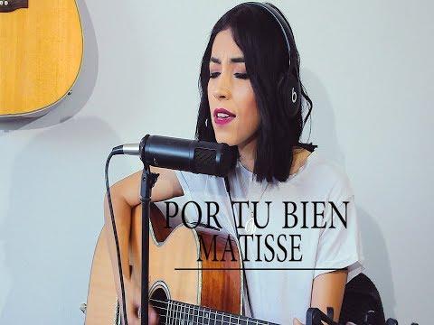 POR TU BIEN / MATISSE (COVER) DANIELA CALVARIO