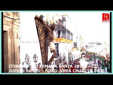 ITINERARIO 2019 JUEVES SANTO - HDAD. VERA CRUZ (18.00 H.)