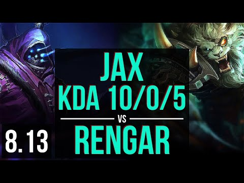 JAX vs RENGAR (TOP) ~ KDA 10/0/5, Legendary ~ Korea Diamond ~ Patch 8.13