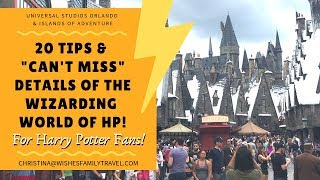 20 Wizarding World Tips & Can't Miss Details for Harry Potter Fans! (Universal Orlando)