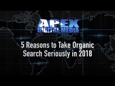 5 Reasons to Take Organic Search Seriously in 2018