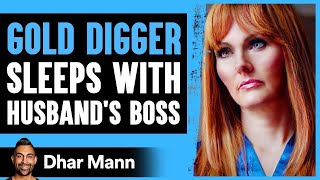 Gold Digger Cheats On Husband With Boss, She Lives To Regret Her Decision |  Dhar Mann