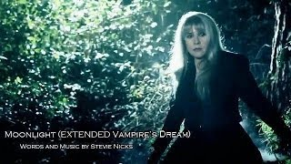 Moonlight (Extended Vampire's Dream) -w/ lyrics ~ STEVIE NICKS
