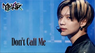 SHINee(샤이니) - Don't Call Me  (Music Bank) | KBS WORLD TV 210226