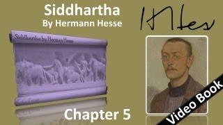 Chapter 05 - Siddhartha by Hermann Hesse - Kamala