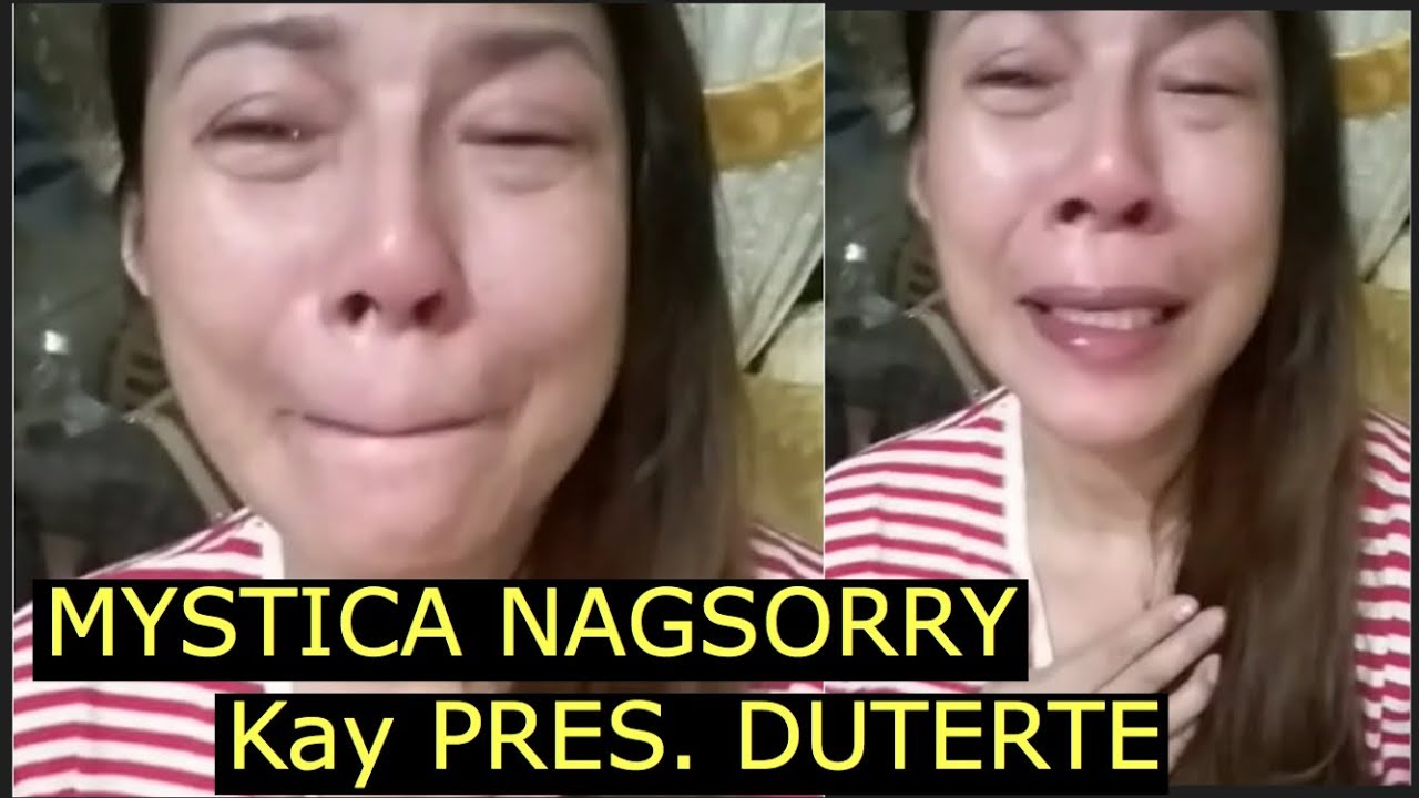MYSTICA nag-SORRY kay PRESIDENT DUTERTE