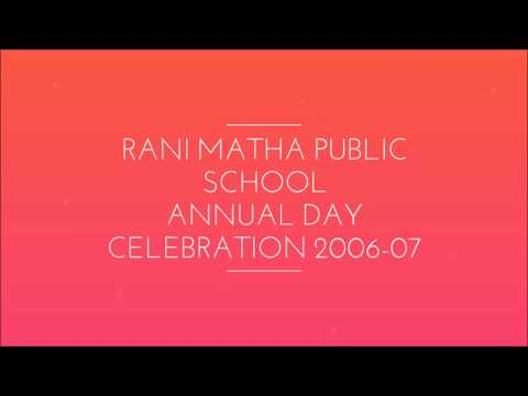 Rani Matha Public School Annual Day Celebration 2006-07