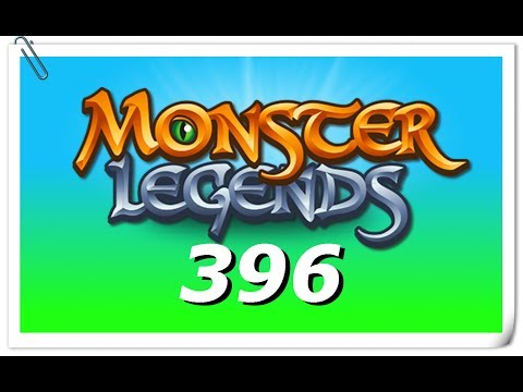 "Monster Legends - Part 396 (""About Last Night"")"