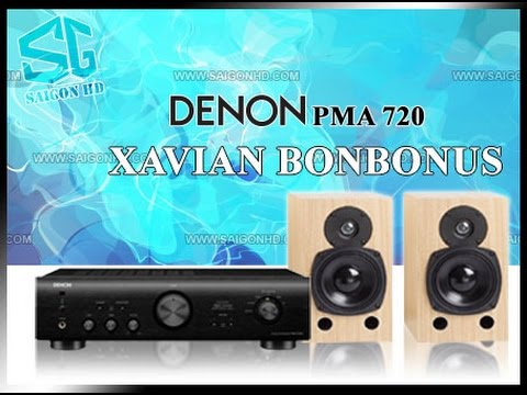 REVIEW XAVIAN BONBONUS & DENON PMA 720 [SAIGONHD] - YouTube