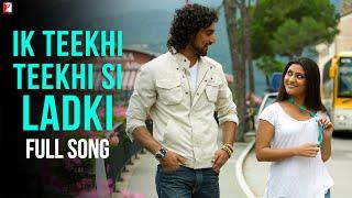 Gambar cover Ik Teekhi Teekhi Si Ladki - Full Song | Laaga Chunari Mein Daag | Konkona Sen Sharma | Kunal Kapoor