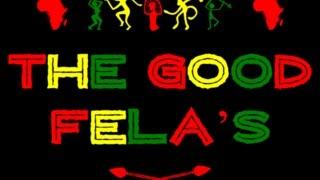 The Good Fela
