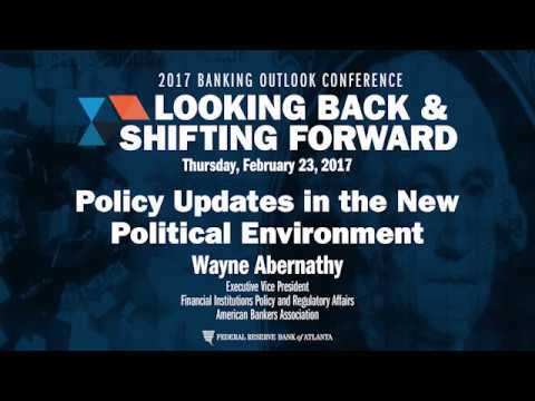2017 Banking Outlook Conference - Policy Updates in a New Political Environment