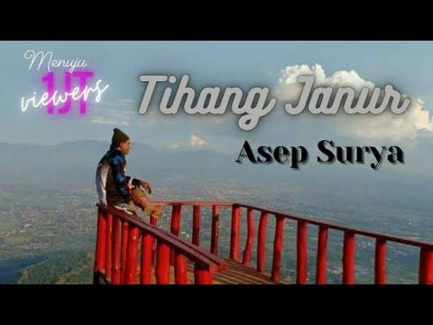 Asep Surya Tihang Janur