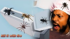 WARNING: IF YOU DON'T LIKE SPIDERS DON'T WATCH | Kill It With Fire: Ignition