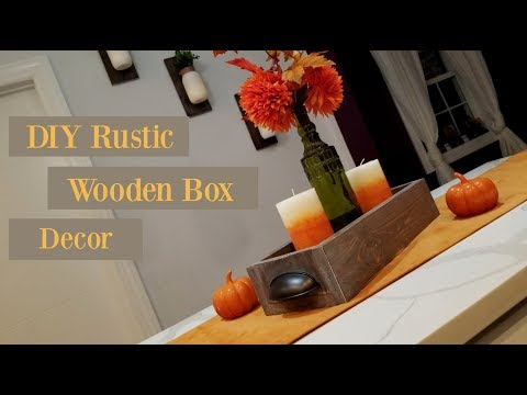 DIY Rustic Wooden Box Centerpiece | Farmhouse Box Decor
