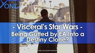Is EA Gutting Visceral's Star Wars to Make a Destiny Clone?