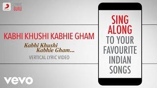 Gambar cover Kabhi Khushi Kabhie Gham - Official Bollywood Lyrics | Lata Mangeshkar