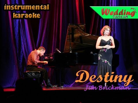 Destiny - Jim brickman (karaoke / instrumental)  Jordan Hill & Billy Porter