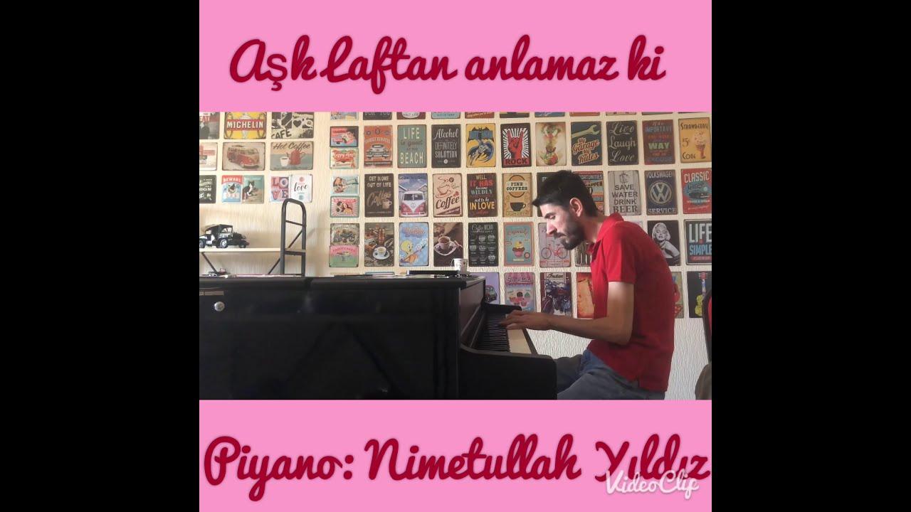 Aşk Laftan Anlamaz ki / Yıldız Tilbe / Piyano: Nimetullah Yıldız